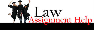 Law Assignment Services Assignment Help
