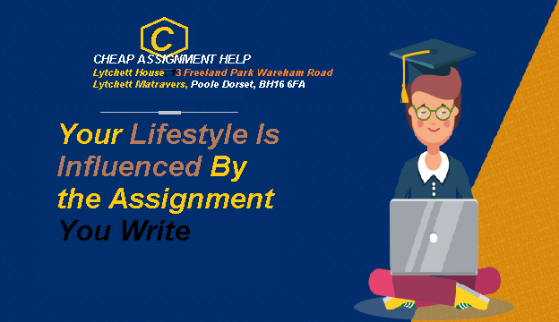 Your Lifestyle Influenced Assignment You Write