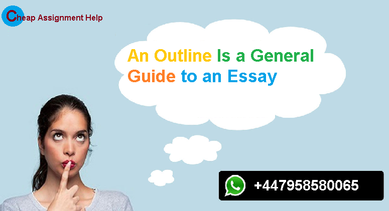 An Outline Is a General Guide to an Essay