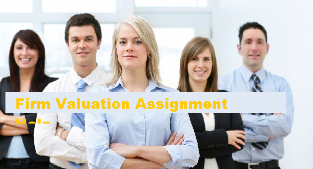 Firm Valuation Assignment Help