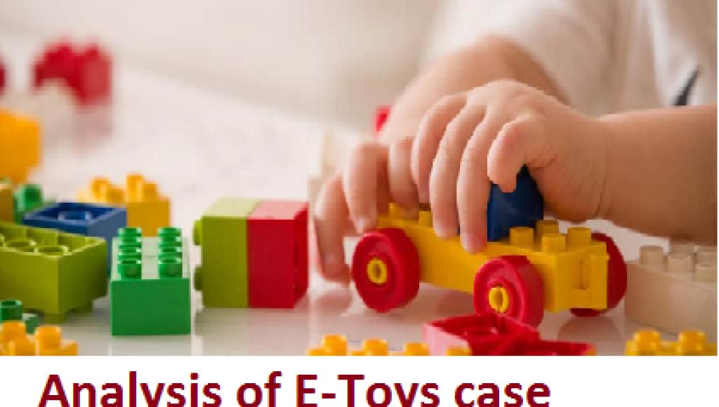 Analysis of E-Toys case