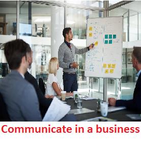 Communicate in a business
