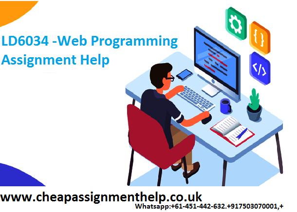 LD6034 -Web Programming Assignment Help