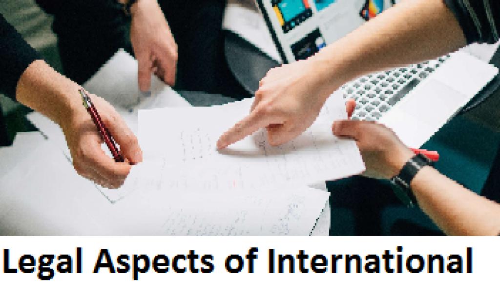 Legal Aspects of International
