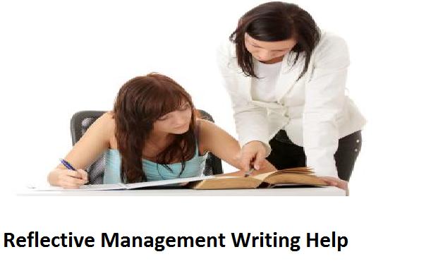 Reflective Management Writing Help