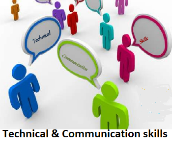 Technical &Communication skills