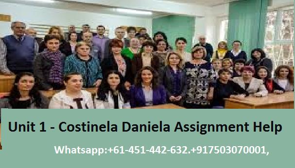 Unit 1 - Costinela Daniela Assignment Help