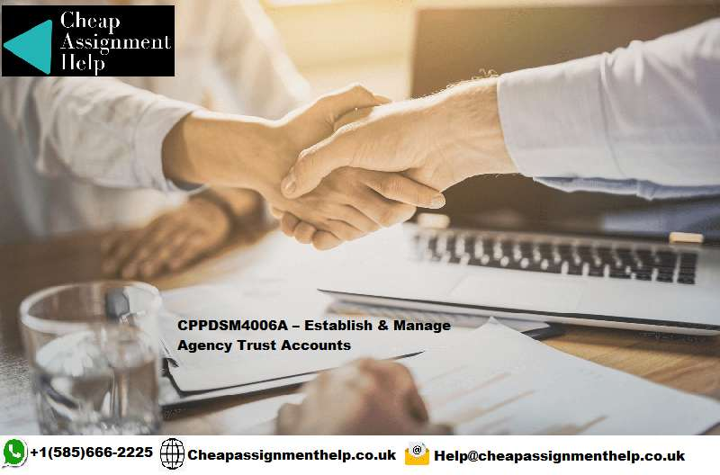 CPPDSM4006A Establish & Manage Agency Trust Accounts